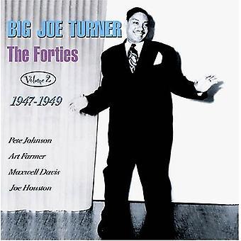 Big Joe Turner - Turner, Big Joe: Vol. 2-Forties 1947-49 [CD] USA import
