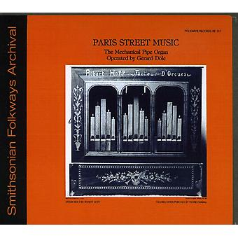 Gerard Dile - Paris Street Music-the Mechanical Pipe Organ [CD] USA import