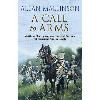 A Call to Arms by Allan Mallinson - 9780553813500 Book