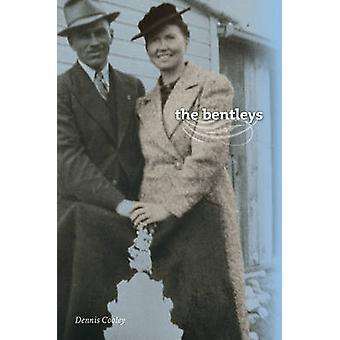 De Bentleys door Dennis Cooley - 9780888644701 boek
