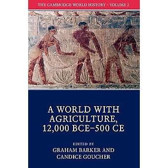 كمبريدج تاريخ العالم-المجلد 2-عالم بالزراعة-12