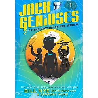 Jack i geniuszy - w dolnej części świata przez Bill Nye - 97814