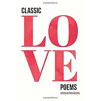 Klassische Liebesgedichte von Max Morris - 9781849539685 Buch