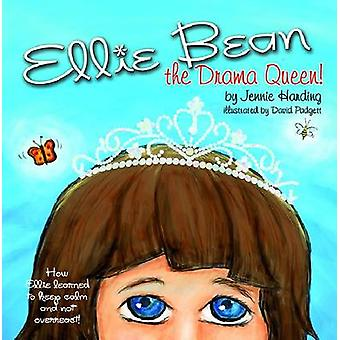 Ellie Bean the Drama Queen - A Children's Book About Sensory Processin