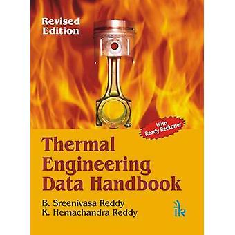 Thermal Engineering Data Handbook by B. Sreenivasa Reddy - 9788189866