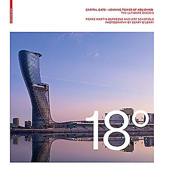 18 Degrees - Capital Gate - Leaning Tower of Abu Dhabi - The Ultimate D