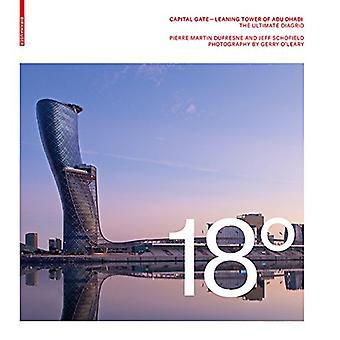 18 graden - kapitaal Gate - scheve toren van Abu Dhabi - de ultieme D