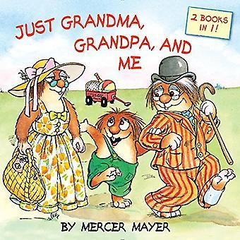 Juste grand-mère, grand-père et moi (Pictureback)