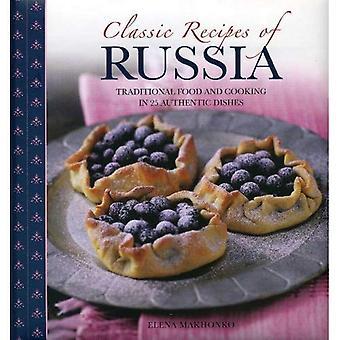 Klassieke recepten van Rusland: traditionele eten en koken in 25 authentieke gerechten