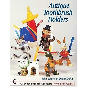 A escova de dentes antigos titulares (Schiffer livro para colecionadores)