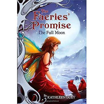 La pleine lune (la promesse des fées