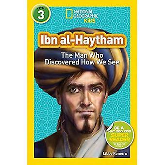 Nationella geografiska läsare: Ibn Al-Haytham: mannen som upptäckte hur vi ser (läsare BIOS)