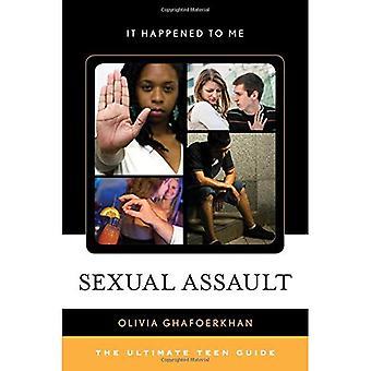 Sexuelle Übergriffe: Die ultimative Teen Anleitung (es passiert mir)