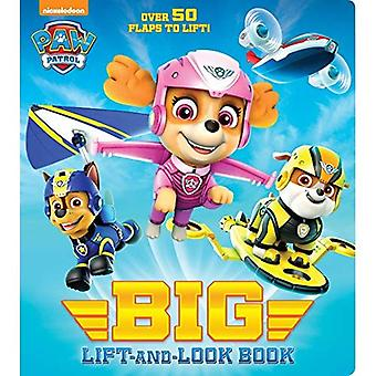 Paw Patrol Big Lift-And-Look Board Book (Paw Patrol) (Big Lift-And-Look Book) [Board book]