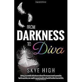 Vanuit de duisternis tot Diva