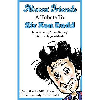 Absent Friends: Un hommage à Sir Ken Dodd