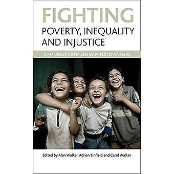 Lutte contre la pauvreté, l'inégalité et l'Injustice