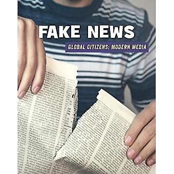 Fausses nouvelles (bibliothèque de compétences du XXIe siècle: citoyens du monde: les médias modernes)