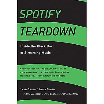 Spotify Teardown: Inside the Black Box of Streaming� Music (The MIT Press)