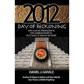 2012 Day of Reckoning by Gansle & Daniel J.