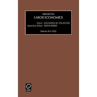 Research in Labor Economics Vol 18 by Robst & J.