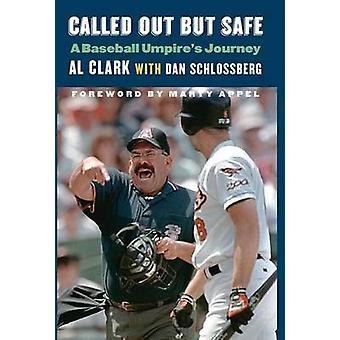 Kaldt ud, men sikkert en Baseball voldgiftsmænd rejse af Clark & Al