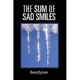 Summan av sorgliga leenden av Eysman & Barry
