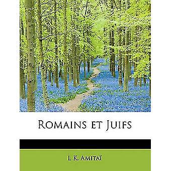 Romains et Juifs by Amita & L K.