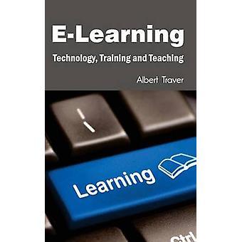 E-learning technologie opleiding en onderwijs door Traver & Albert