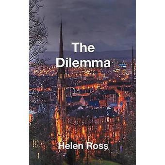 The Dilemma by Ross & Helen