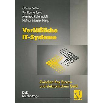 Elektronischem de Verlliche ITSysteme Zwischen Key Escrow und Geld por Müller y Gnter