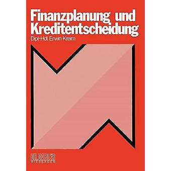 Finanzplanung & Kreditentscheidung バイ Kreim & エルヴィン