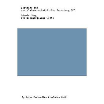 Gesellschaftliche Prange Strukturen Stabilitt und Funktion af Maag & Gisela