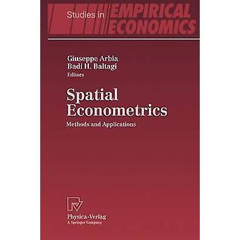 Méthodes de l'économétrie spatiale et Applications par Arbia & Giuseppe