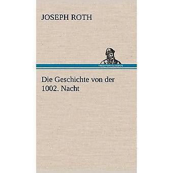 Die Geschichte Von Der 1002. Nacht por Roth y José