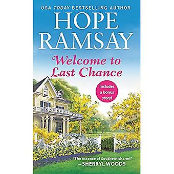 Welcome to Last Chance (Reissue): Includes a bonus� short story