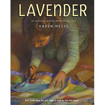 Lavender by Karen Hesse - Andrew Glass - 9780312376093 Book
