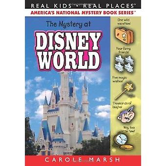 The Mystery at Disney World (Real Kids - Real Places) Book