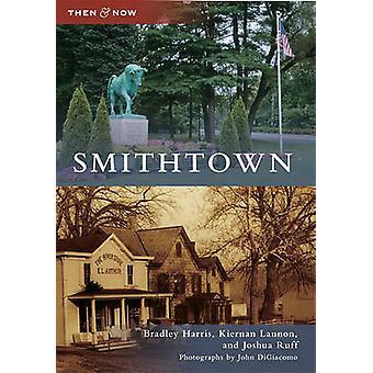Smithtown by Bradley Harris - Kiernan Lannon - Joshua Ruff - John DiG