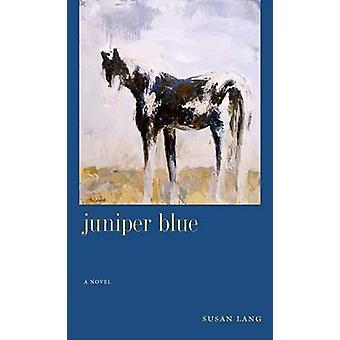 Juniper Blue - 9780874176339 Book