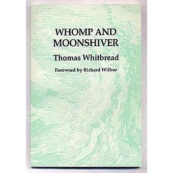 Whomp and Moonshiver by Thomas Whitbread - 9780918526311 Book