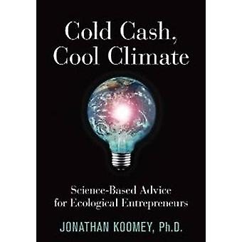 Cold Cash - Cool Climate - Science-Based Advice for Ecological Entrepr
