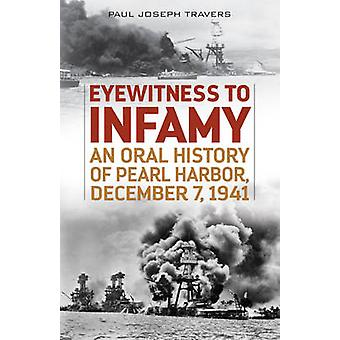 Eyewitness to Infamy - An Oral History of Pearl Harbor - December 7 -