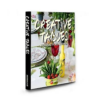 Creative Tables by Rose Fournier - Yves Duronsoy - 9781614285434 Book