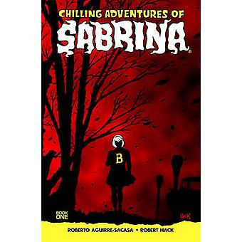 Chilling Adventures of Sabrina by Roberto Aguirre-Sacasa - 9781627389