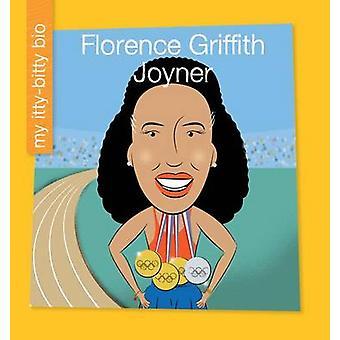 Florence Griffith Joyner by Emma E Haldy - Jeff Bane - 9781634712170