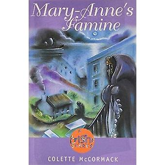 Mar-Anne's Famine by Colette McCormack - 9781855941854 Book