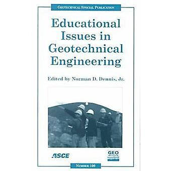 Educational Issues in Geotechnical Engineering - Proceedings of Sessio