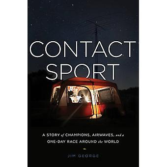Contact Sport - A Story of Champions - Airwaves - and a One-Day Race A