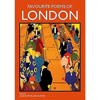 Favourite Poems of London by Jane Hunter